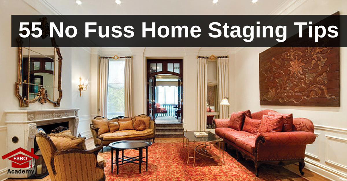 home staging tips 55 no fuss staging tips fsbo academy 28425