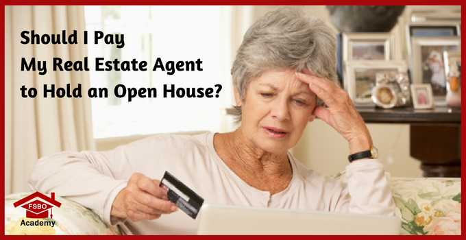 Should I Pay My Real Estate Agent to Hold an Open House
